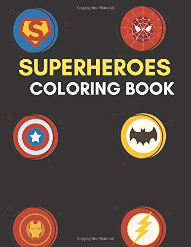 Superheroes Coloring Book: 80+ Super heroes Illustrations for Kids and Adults Great Coloring Books -...